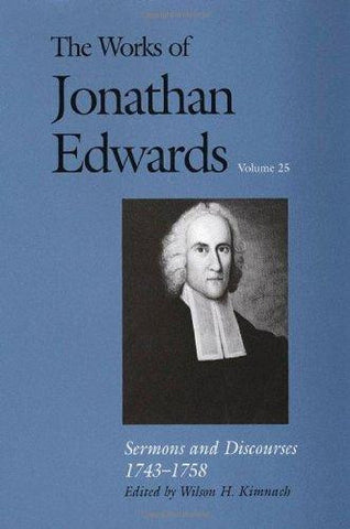 The Works of Jonathan Edwards Volume 25