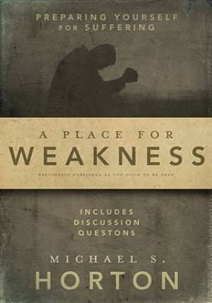 A Place of Weakness