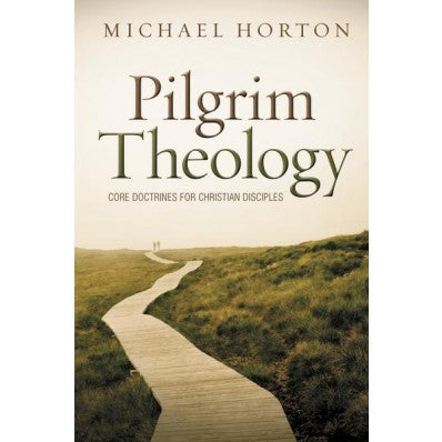 Pilgrim Theology (Out of Print)