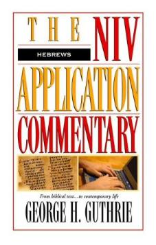 NIV Application Commentary - Hebrews