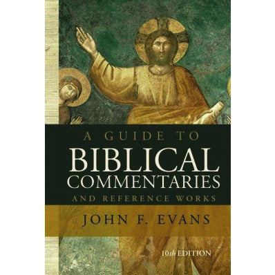 A Guide to Biblical Commentaries