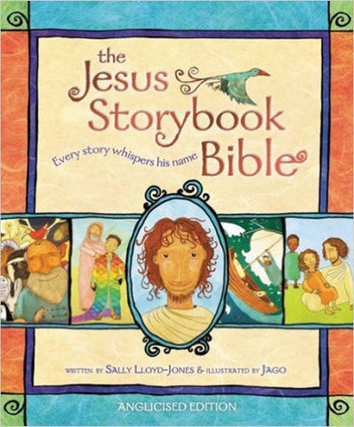 The Jesus Storybook Bible: Anglicised Edition