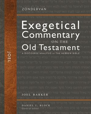 Exegetical Commentary on the Old Testament - Joel