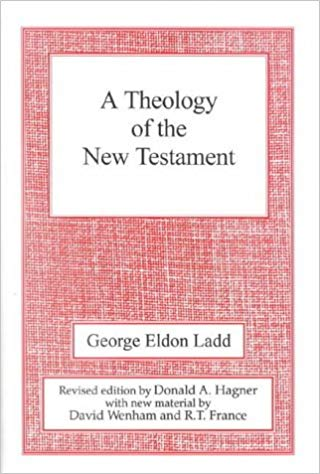 A THEOLOGY OF THE NEW TESTAMENT (USED COPY)