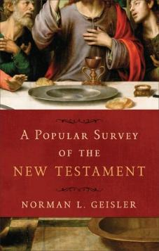 A Popular Survey of the New Testament (Used Copy)