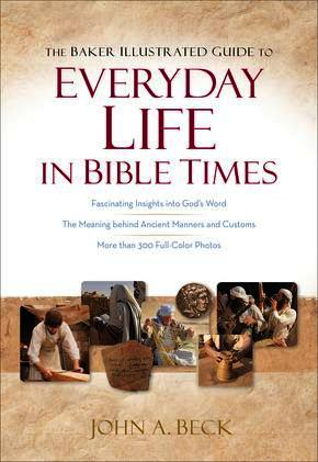 Everyday Life in Bible Times
