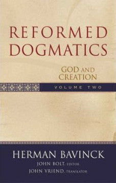 Reformed Dogmatics - Volume 2 - God and Creation