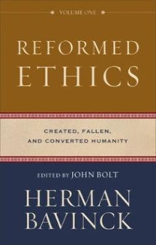 Reformed Ethics Volume 1