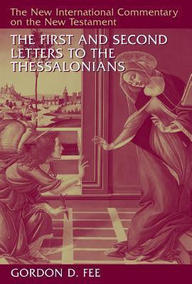 The First & Second Letters to the Thessalonians