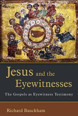 Jesus & the Eyewitnesses