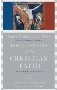 Foundations of the Christian Faith Revised & Expanded
