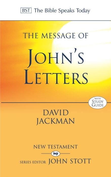 The Message of John's Letters