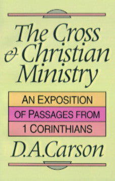 The Cross & Christian Ministry