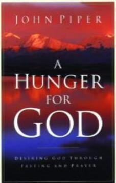 A Hunger for God (Used copy)