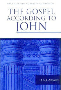 The Gospel According To John (Pillar Commentary Series)