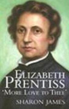 Elizabeth Prentiss  'More Love to Thee' - Used Copy