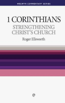 1 Corinthians - Strengthening Christ's Church