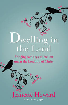 Dwelling in the Land