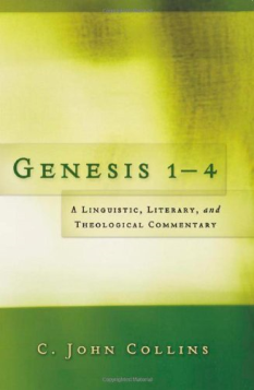 Genesis 1 - 4: A Linguistic, Literary, and Theological Commentary