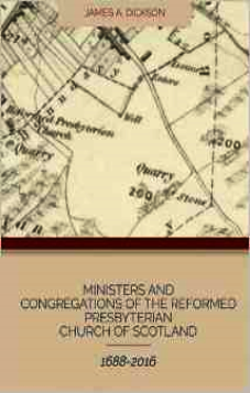 Ministers and Congregations of the Reformed Presbyterian Church of Scotland from 1688 to 2016