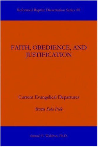 Faith, Obedience, and Justification