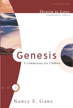 Genesis: A Commentary for Children (Herein Is Love)