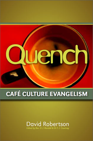 Quench - Cafe Culture Evangelism