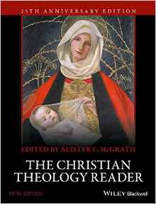 The Christian Theology Reader, 5th edition