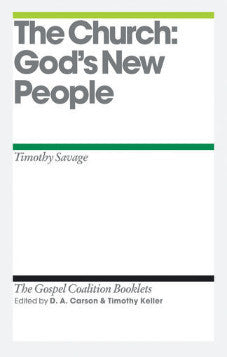 The Church: God's New People - TGC Booklet