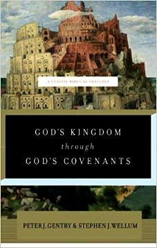 God's Kingdom Through God's Covenants (Used Copy)