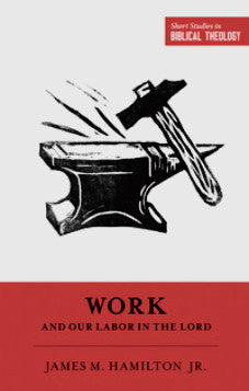 Work and our labour in the Lord