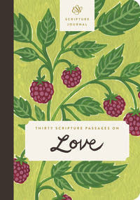 ESV Scripture Journal: Love