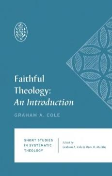 Faithful Theology : An Introduction