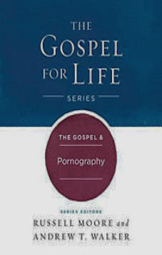 The Gospel and Pornography