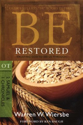 Be Restored - 2 Samuel & 1 Chronicles