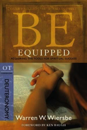 Be Equipped - Deuteronomy