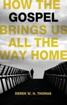 How the Gospel brings us all the Way Home (Kindle eBook)