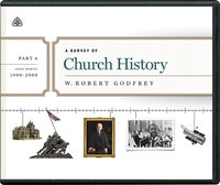 A Survey of Church History Part 6 CD