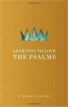 Learning to Love the Psalms (Kindle eBook)