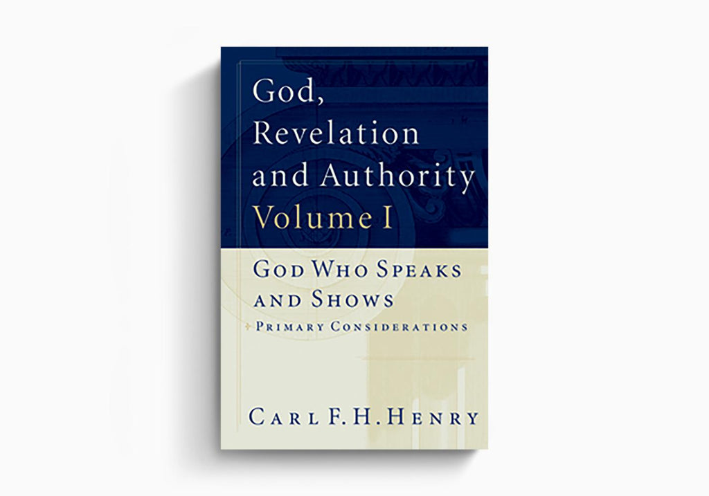 God Revelation and Authority 6 Volume Set