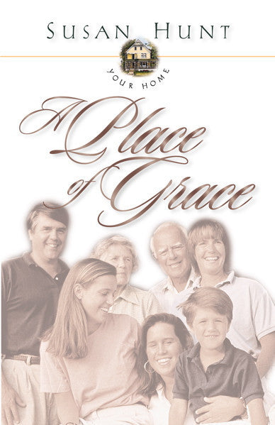 Your Home: A Place of Grace