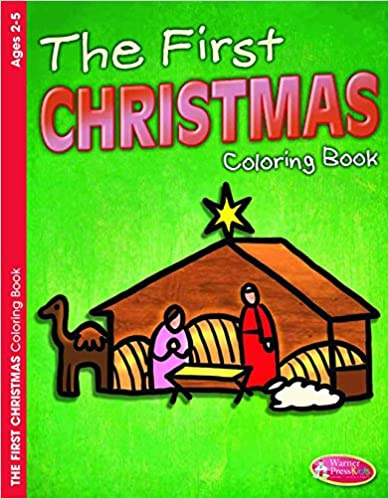 The First Christmas Coloring Book