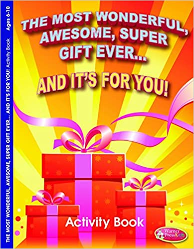The Most Wonderful, Awesome, Super Gift Ever... And its for You!