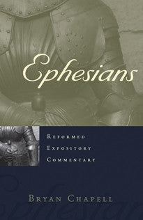 Ephesians - Reforemed Expository Commentary
