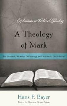 A Theology of Mark