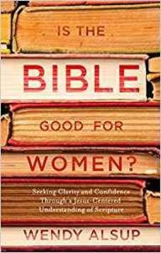 Is The Bible Goog For Women?