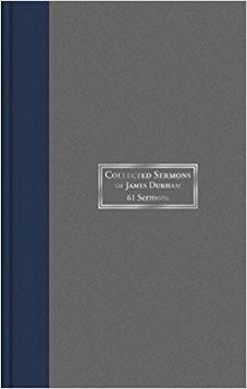 Collected Sermons of James Durham Vol 1