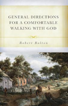General Directions for A Comfortable Walk with God