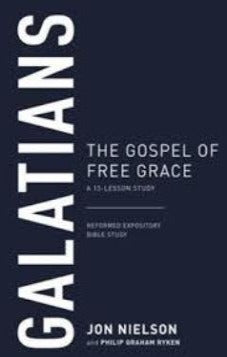 Galatians - The Gospel of Free Grace