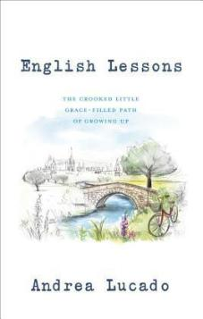 English Lessons: The Crooked Path of Growing Towards Faith